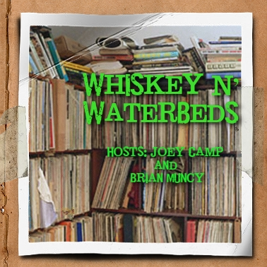 Whiskey N' Waterbeds