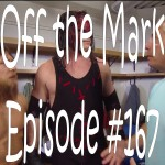 Off the Mark #167