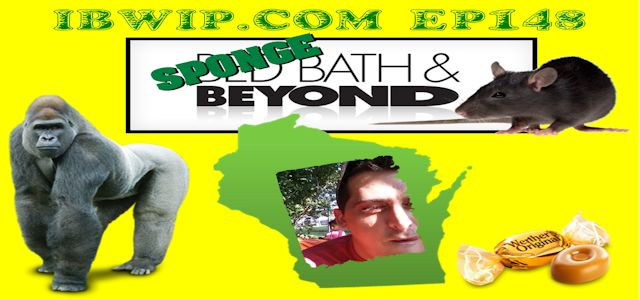 "It Burns When I Pee Episode #0148 ""Sponge Bath & Beyond"""