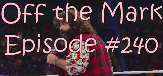 Off the Mark Episode #0240
