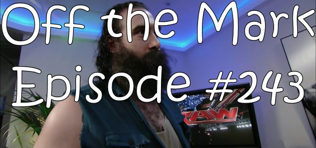 Off the Mark Episode #0243