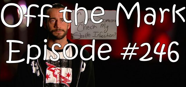 Off the Mark Episode #0246