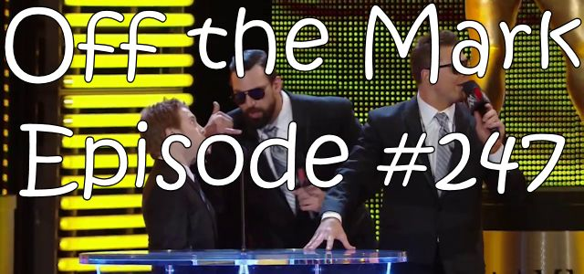 Off the Mark Episode #0247