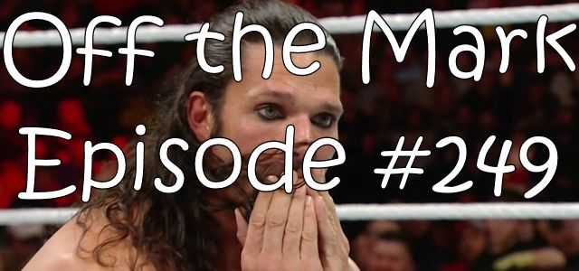 Off the Mark Episode #0249