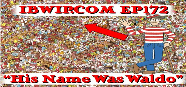 "It Burns When I Pee Episode #0172 ""His Name Was Waldo"""
