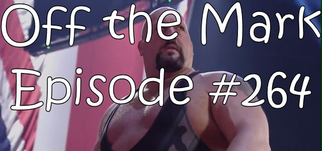 Off the Mark Episode #0264