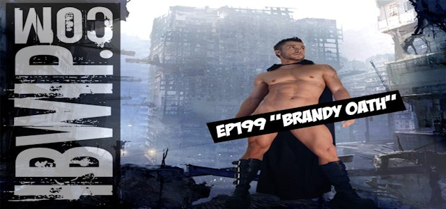 """IBWIP Episode #0199 """"Brady Oath"""""""