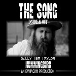 "The Song: Inside and Out Episode #0007 ""Willy Tea Taylor"""