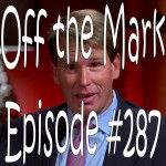 Off the Mark Episode #0287