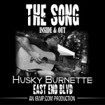 """The Song: Inside and Out Episode #0010 """"East End Blvd"""""""
