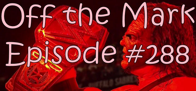 Off the Mark Episode #0288