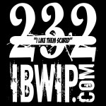 "IBWIP Episode #0232 ""I Like Them Scared"""