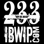 "IBWIP Episode #0233 ""Very Big Missed"""