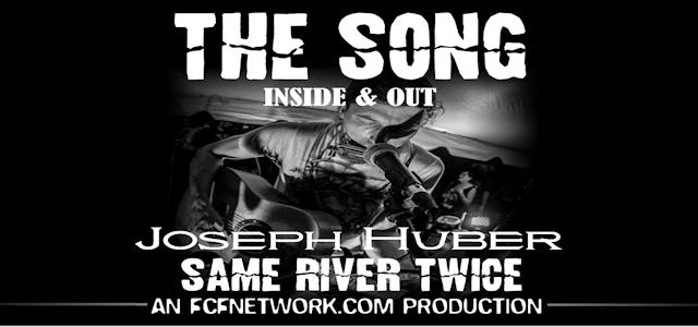 "The Song: Inside and Out Episode #0019 ""Same River Twice"""