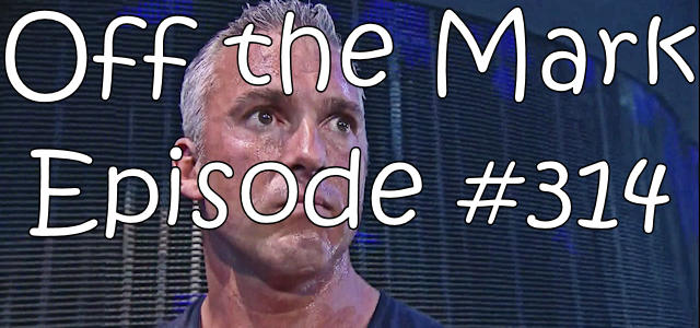 Off the Mark Episode #0314