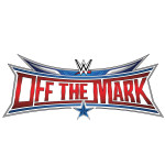 """Off the Mark Special #018 """"Wrestlemania 32 Preview"""""""