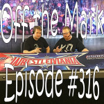 Off the Mark Episode #0316