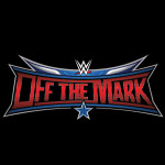 """Off the Mark Special #020 """"Wrestlemania 32 Post Show"""""""