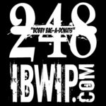 "IBWIP Episode #0248 ""Bobby Bag-A-Donuts"""
