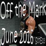 Off the Mark S07E03 June 2016